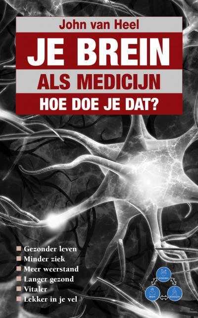 Je brein als medicijn